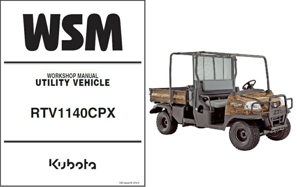 details about kubota rtv1140 ( rtv1140cpx ) utv wsm service workshop manual  cd - rtv 1140
