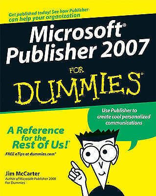 Microsoft Office Publisher 2007 for Dummies by Jacqui Salerno Mabin, Jim...