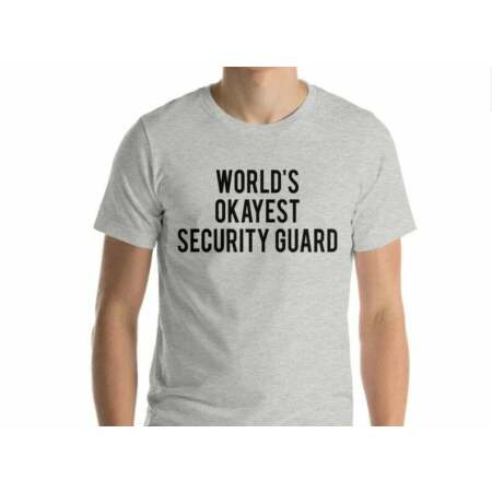 img-Security Guard T-Shirt, World's Okayest Security Guard Shirt - 1745