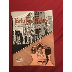 Kyпить FORTY FEET BELOW - THE STORY OF CHICAGO'S FREIGHT TUNNELS - USED на еВаy.соm