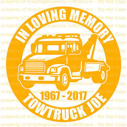 PERSONALIZED IN MEMORY VINYL DECAL TOW TRUCK TOWING TOWER NAME DATES STICKER