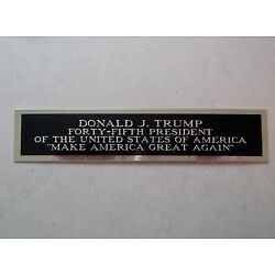 Donald Trump Autograph Nameplate For A Signed Campaign Poster Or Photo 1.5 X 8