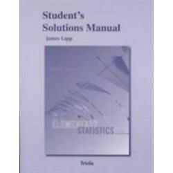 Student's Solutions Manual for Elementary Statistics 12th Edition James Lapp