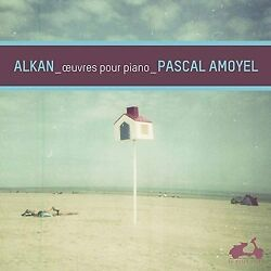 Pascal. Amount Eyar Charles = Valant. Alcan: Piano Works Collection CD