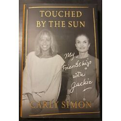 Touched by the Sun: My Friendship with Jackie Carly Simon -Caroline Kennedy Copy