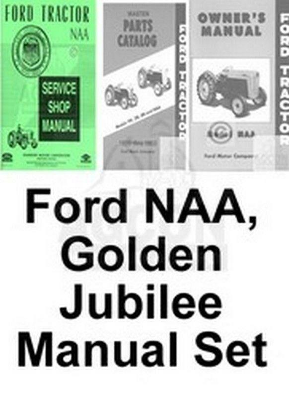 ford naa golden jubilee service operator parts manuals ebay