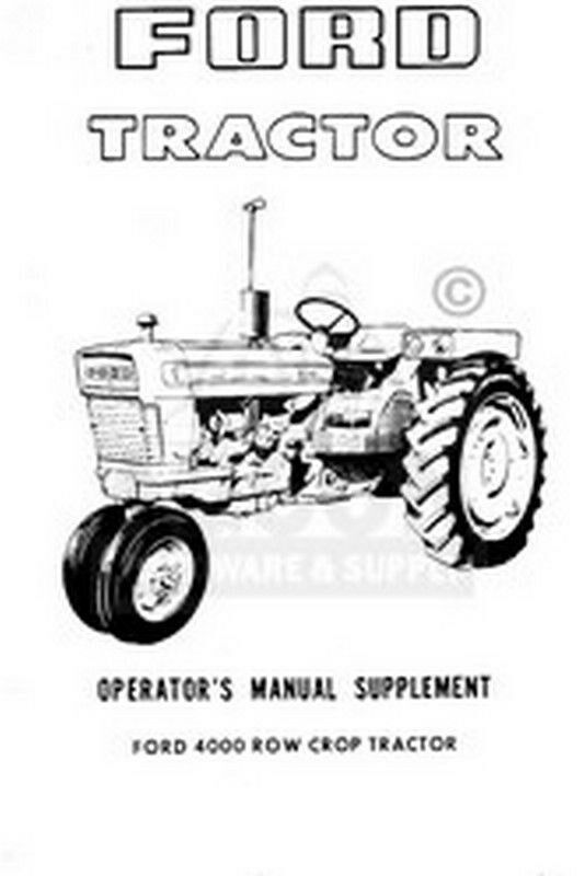 ford 4000 row crop tractor operators manual supplement