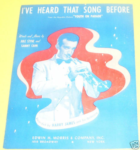 i ve heard that song before   harry james 1942 see ebay