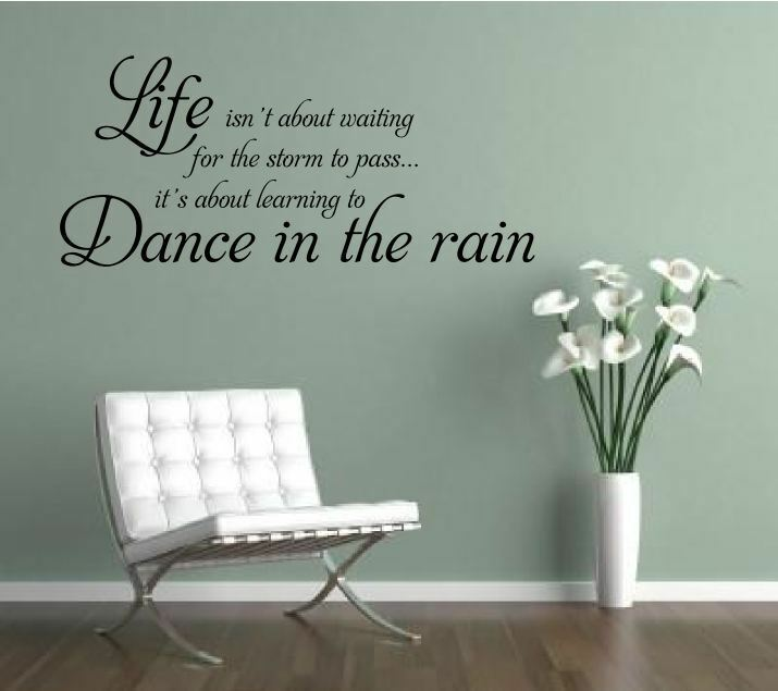 Wall Art Quotes Dance In The Rain : Dance in the rain wall art sticker mural decal quote vinyl