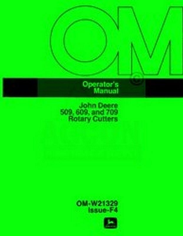 John Deere 509 609 And 709 Rotary Cutter Owners Operators