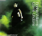ROBBIE WILLIAMS - Come Undone (UK 3 Trk Enh CD Single)