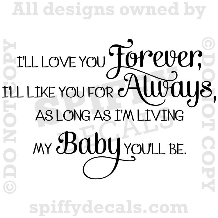 I Ll Love You Forever Quote: I'LL LOVE YOU FOREVER Nursery Baby Quote Vinyl Wall Decal
