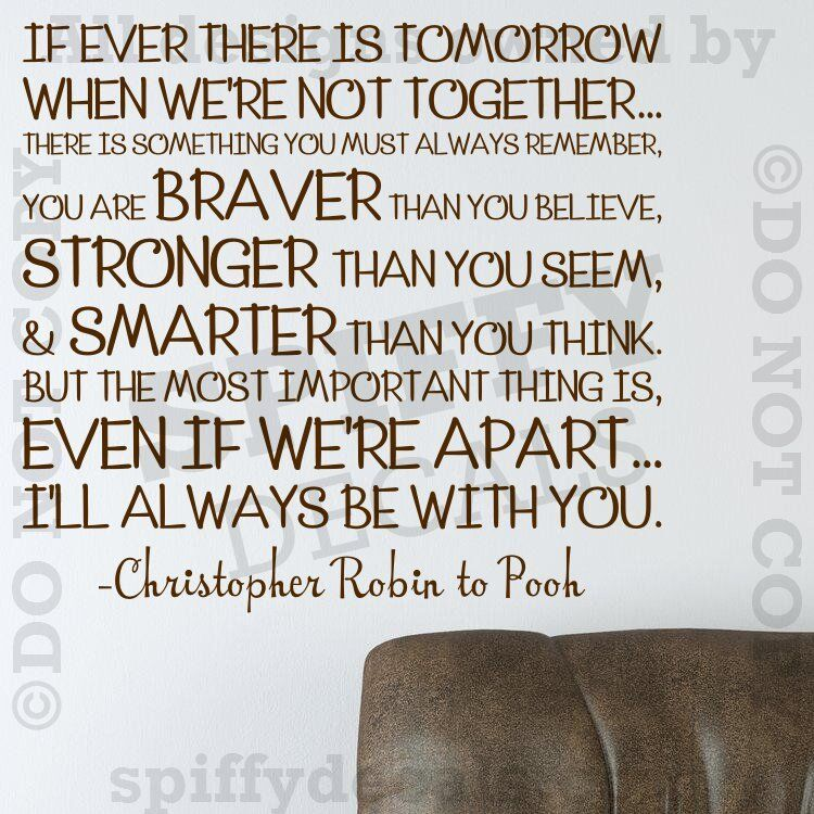 WINNIE THE POOH STRONGER BRAVER SMARTER Quote Vinyl Wall Decal Decor ROBIN  | EBay Part 42