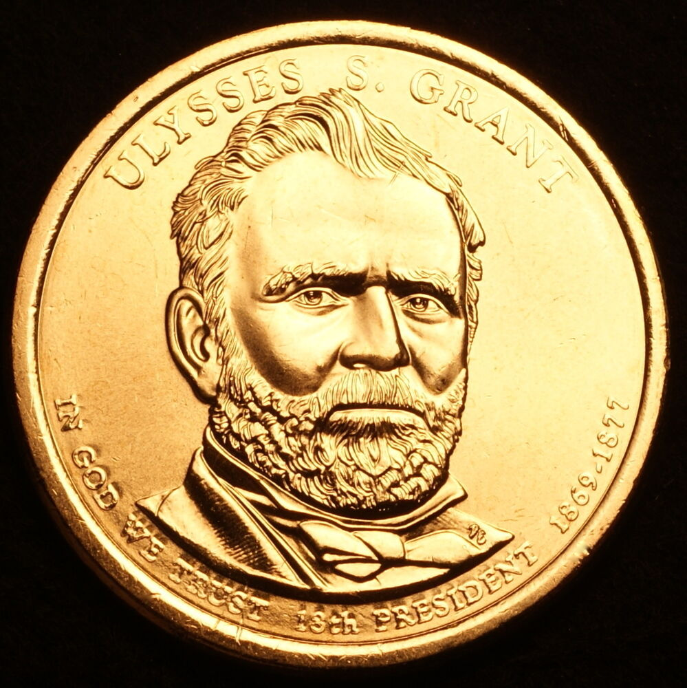 2011 D Ulysses S Grant Presidential Dollar Pos A From U S Mint Roll Ebay