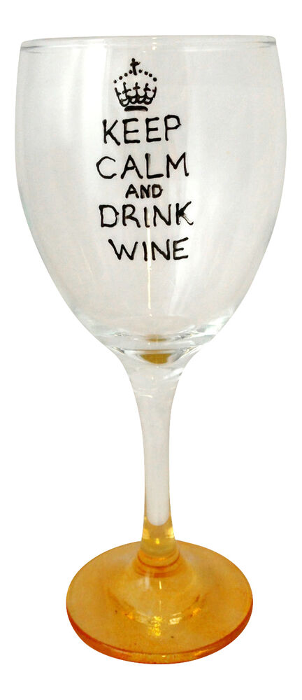 Keep calm and drink wine hand painted wine glass funny wine quote xmas 2014 ebay - Funny wine glasses uk ...