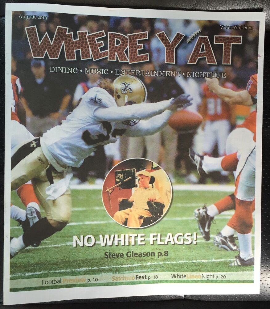 WHERE Y'AT MAGAZINE NEWSPAPER NEW ORLEANS SAINTS STEVE ...