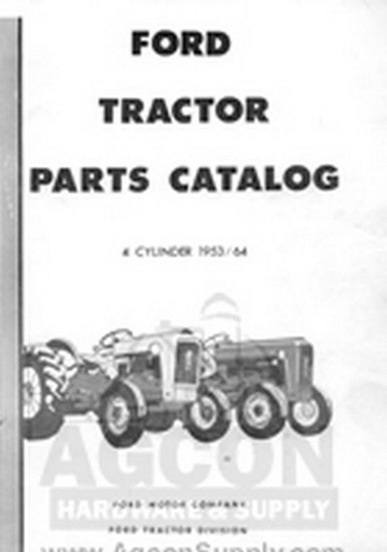 64 Ford 601 Tractor : Ford tractor part manual cyl  naa