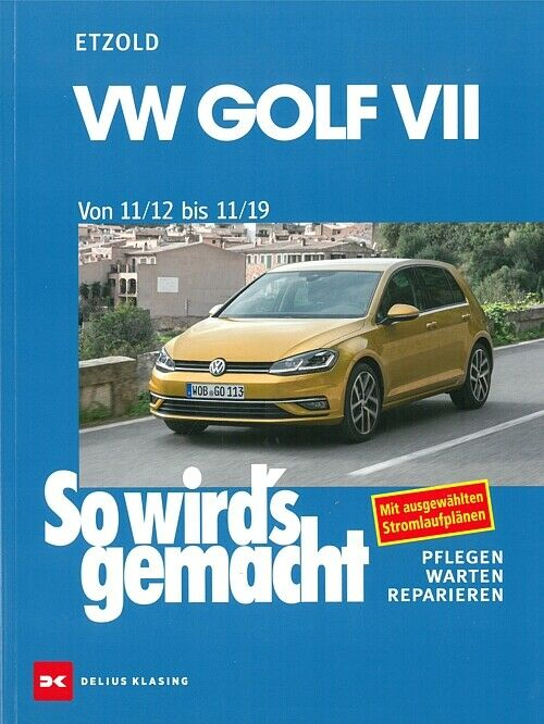 vw golf 7 reparaturanleitung so wirds gemacht etzold. Black Bedroom Furniture Sets. Home Design Ideas