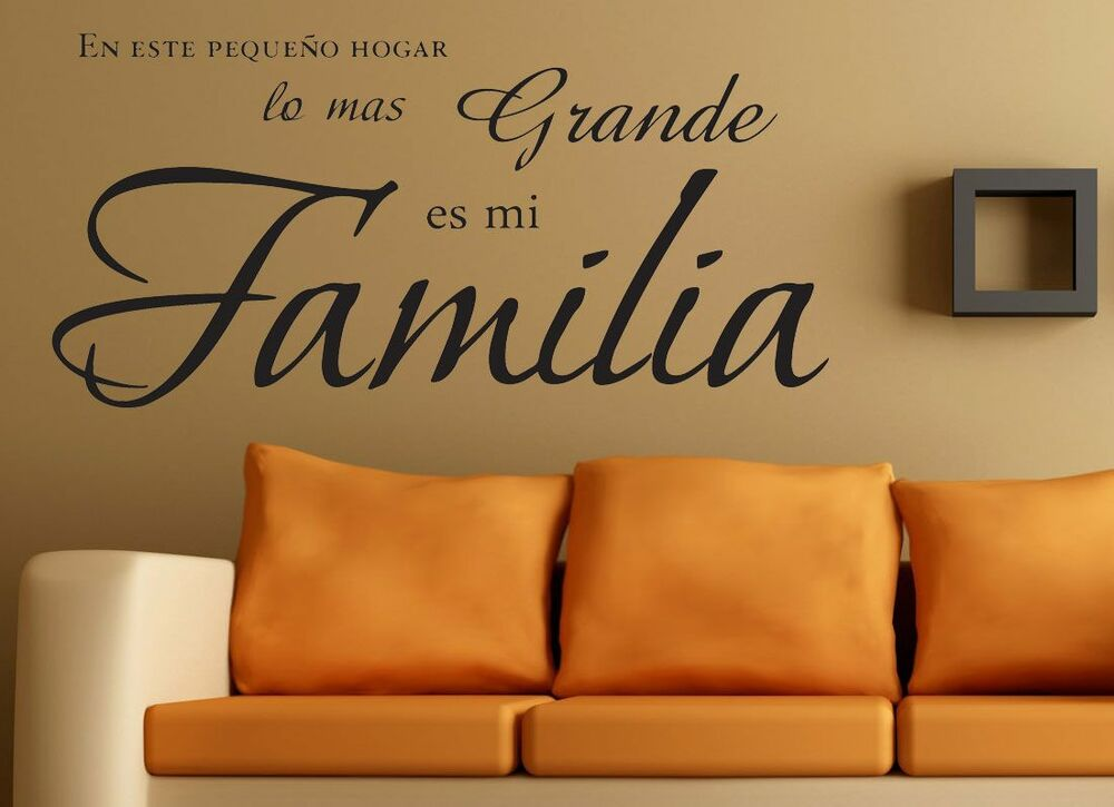 En este hogar lo mas grande es mi familia spanish vinyl for Stickers de pared