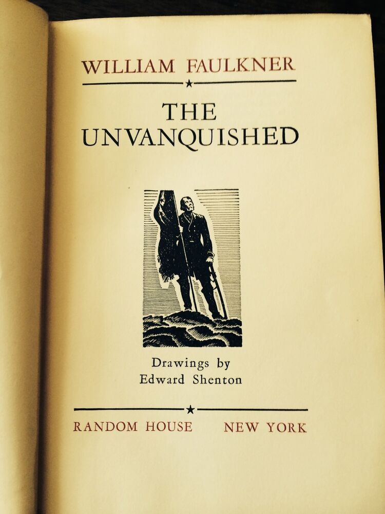 william faulkners novel the unvanquished essay Though faulkner's the unvanquished is set during the civil war, another war is being fought simultaneously this second war is not one of guns and thievery, but one of beliefs it is a conflict between two philosophies: idealism and pragmatism this war rages on throughout the novel, but is decided by one event.