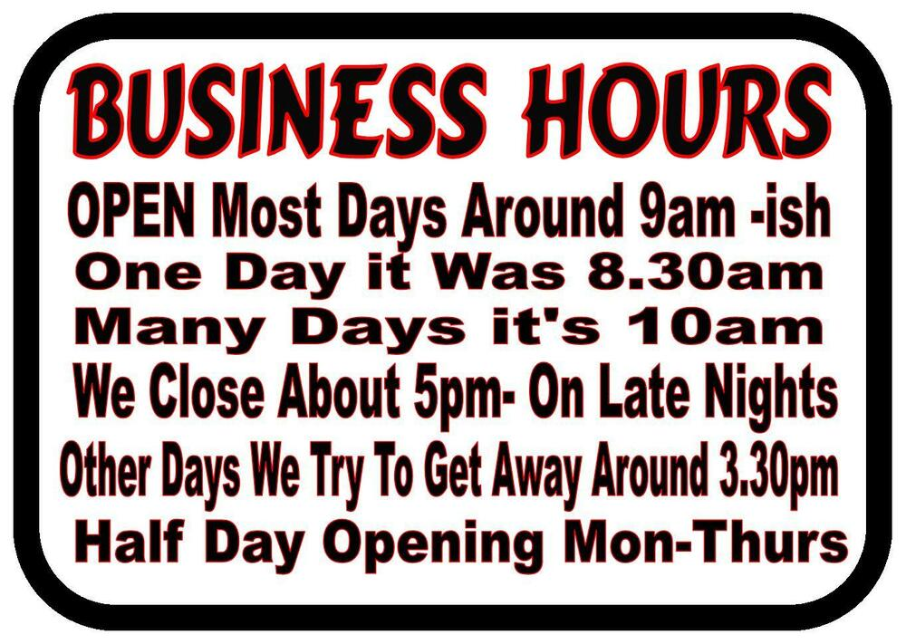 Funny Work Place Business Hours Novelty Metal Door Wall