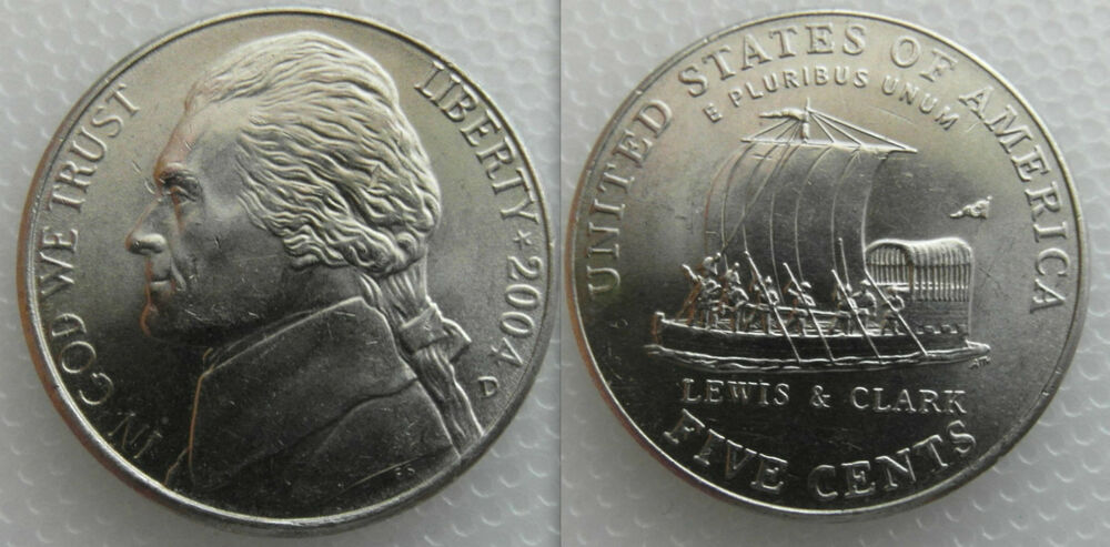 Collectable Five Cent Nickel Keelboat Coin Dates 2004 Lewis Amp Clark Ebay