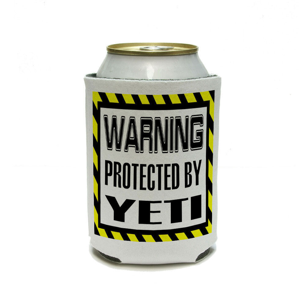 Yeti Can Cooler ~ Warning protected by yeti can cooler drink insulator