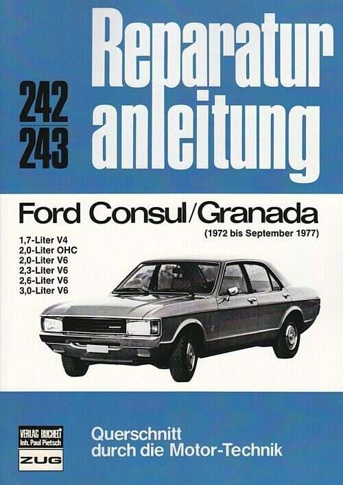 ford consul granada 1972 77 reparaturanleitung reparatur buch handbuch wartung 9783716813041 ebay. Black Bedroom Furniture Sets. Home Design Ideas
