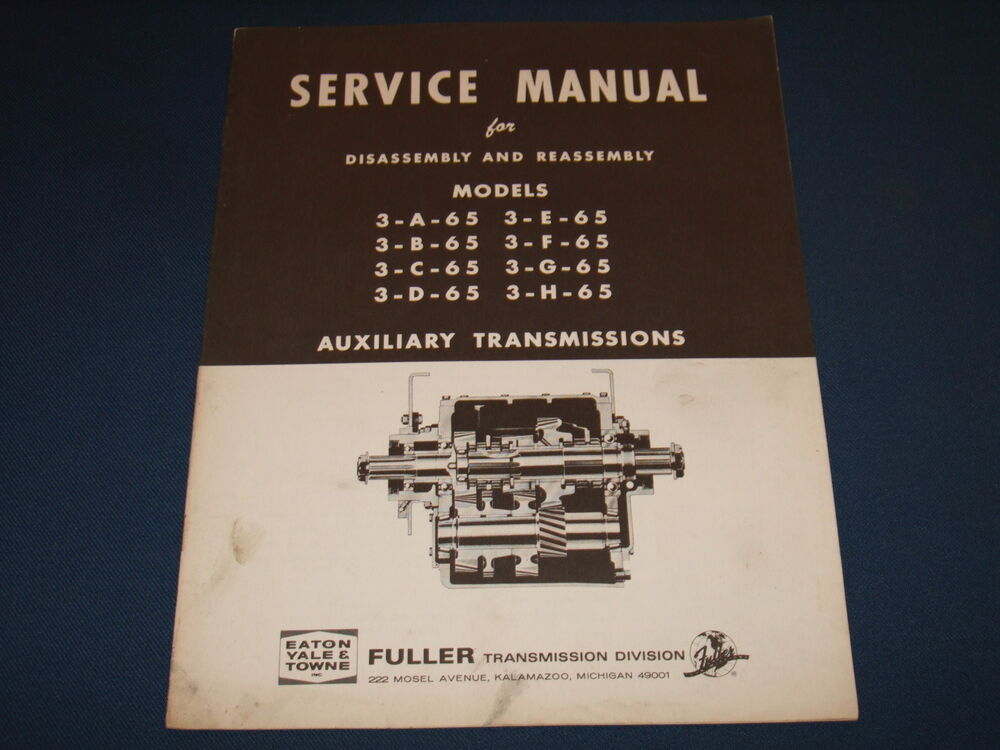 fuller eaton transmission disassembly   assembly service shop repair book manual ebay eaton fuller transmission repair manual eaton fuller fro15210c transmission service manual