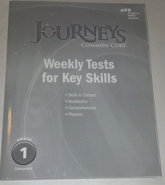 Journeys Common Core: Weekly Tests For Key Skills Grade 1 ...