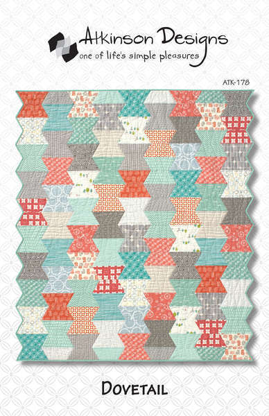 DOVETAIL Quilt Pattern by Atkinson Designs ~ 4 Sizes ...