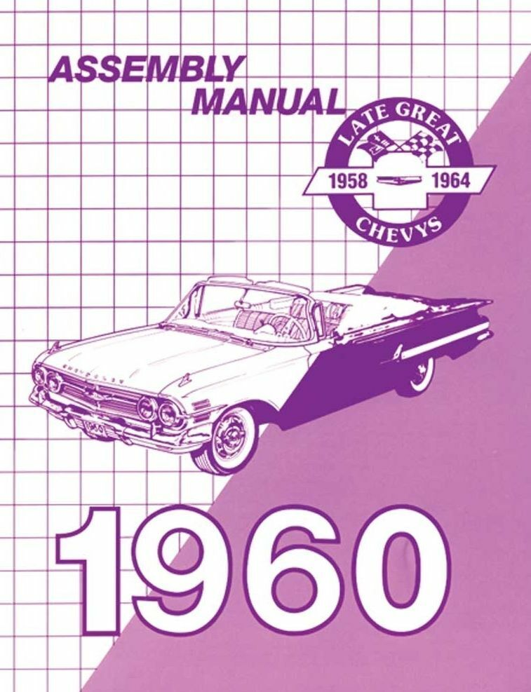 60 1960 Chevy Impala Factory Assembly Manual Guide Book