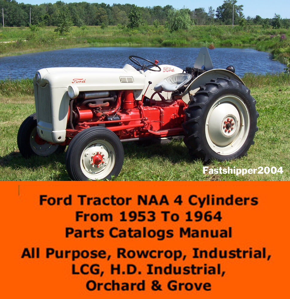 All Tractor Parts : Ford tractor naa parts catalog manual cylinders lcg h d