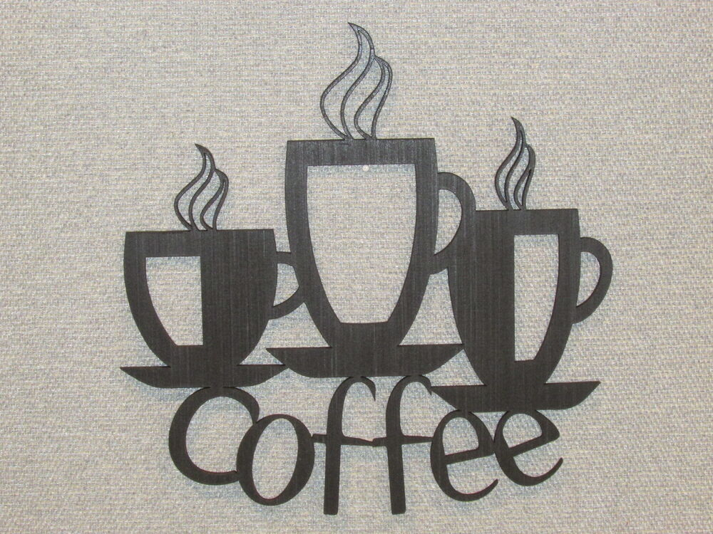 Coffee Cups Laser Cut Wall Decor Kitchen Art Sign Coffee Shop EBay