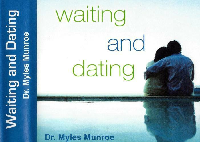 Waiting And Hookup By Myles Munroe