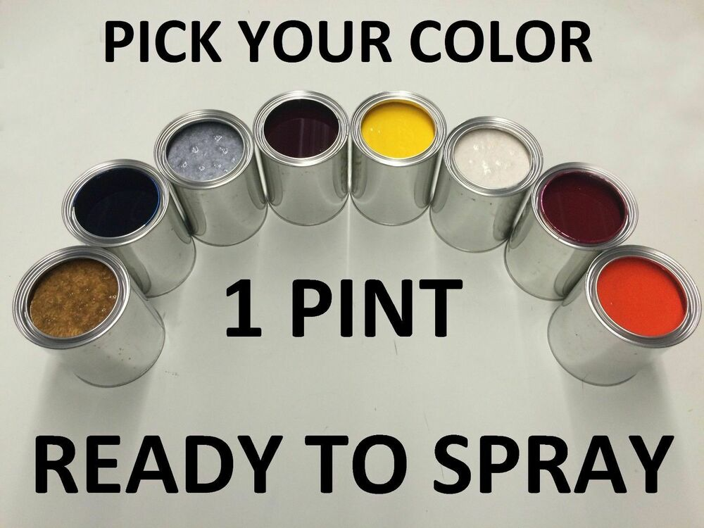 pick your color 1 pint ready to spray paint for ford. Black Bedroom Furniture Sets. Home Design Ideas