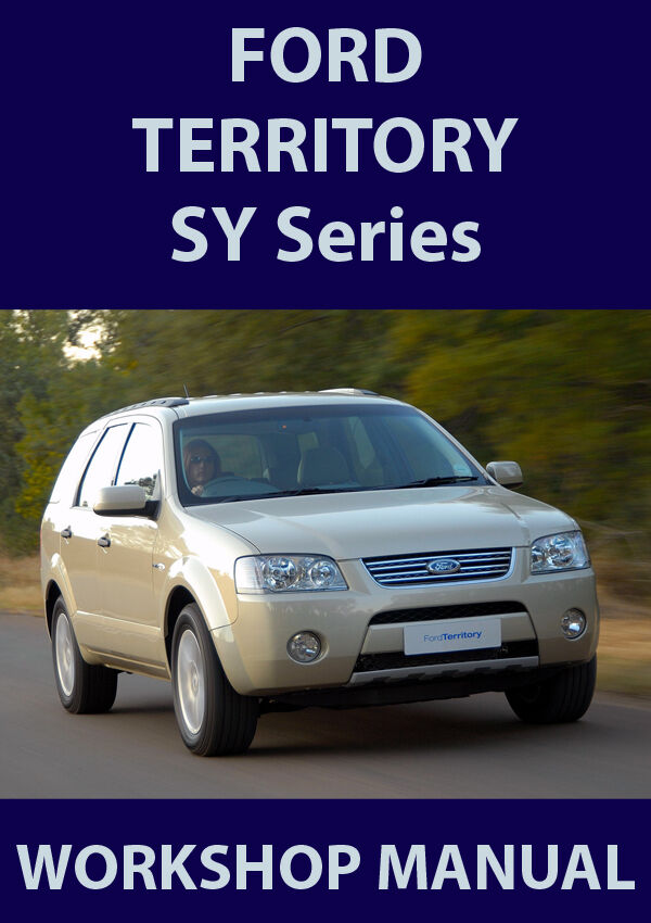 ford territory sy series workshop manual   ebay
