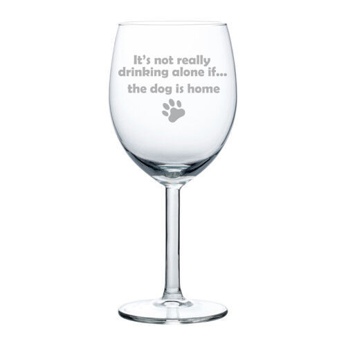 Wine Glass Goblet White Or Red Wine 10oz Funny Not