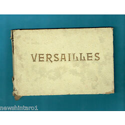 #T49.  EARLY SOUVENIR PICTORIAL BOOKLET ON VERSAILLES, FRANCE