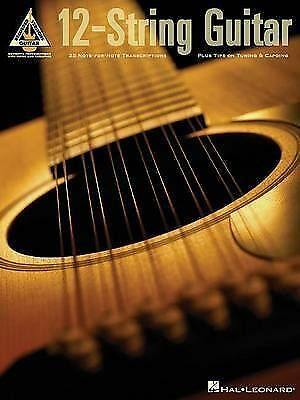 12 string guitar 25 note for note transcriptions plus tips on tuning capoing 9780634061776 ebay. Black Bedroom Furniture Sets. Home Design Ideas