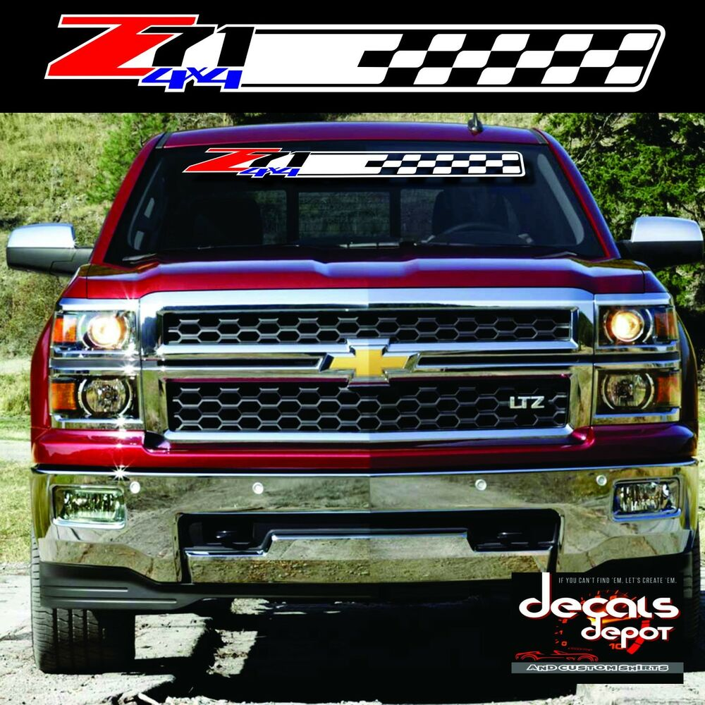 Chevy Silverado Colorado Winshield Banner Decal Z71 4x4