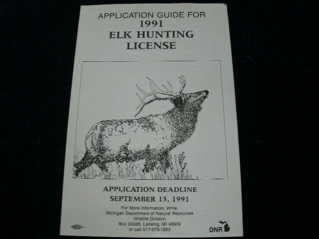 vintage 1991 michigan elk hunting license application mi On michigan fishing license prices