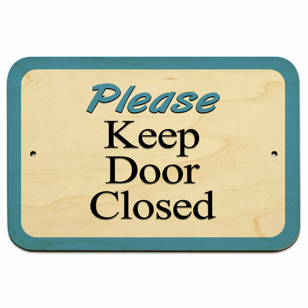 This is a graphic of Accomplished Keep Door Closed Sign Printable