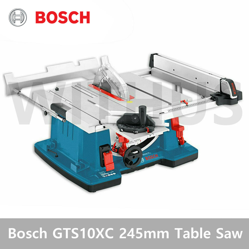Bosch Gts10xc Gts 10 Xc 254mm Table Saw 0601b30400 Include Saw Blade Ebay
