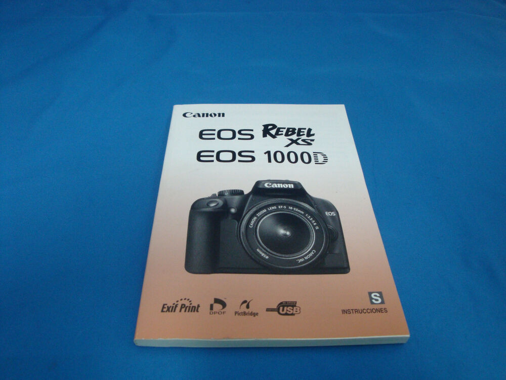 Canon Eos Rebel Xs 1000d Camera Instruction Manual Book In