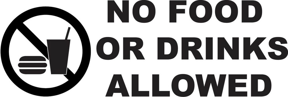 Food And Drinks Are Not Allowed Sign