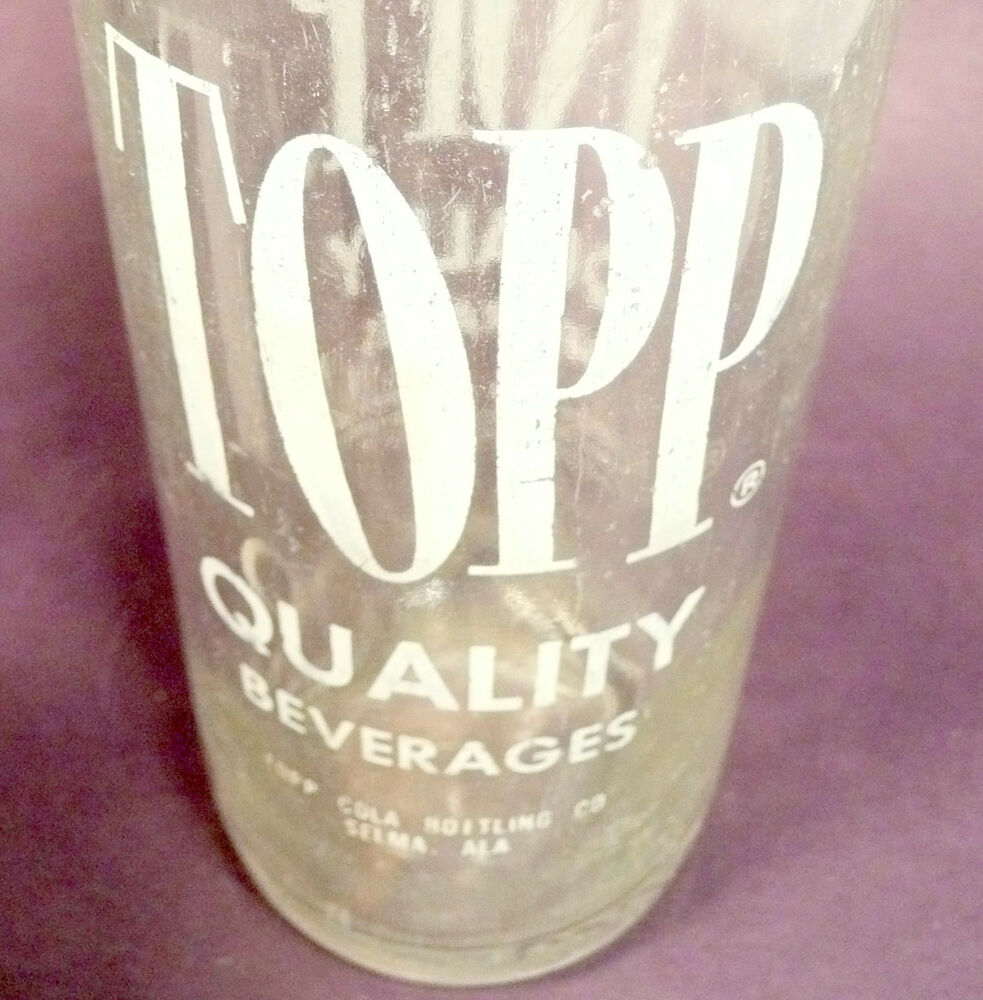Details about vintage ACL Soda POP Bottle: TOPP QUALITY BEVERAGES of SELMA,  ALABAMA .- 12 oz