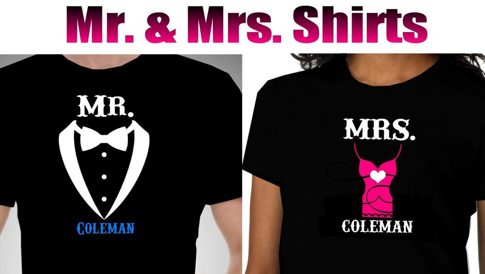 63fc3bbdf Details about Personalized Mr and Mrs t shirt. COUPLE Mr and Mrs t shirt  Black or White