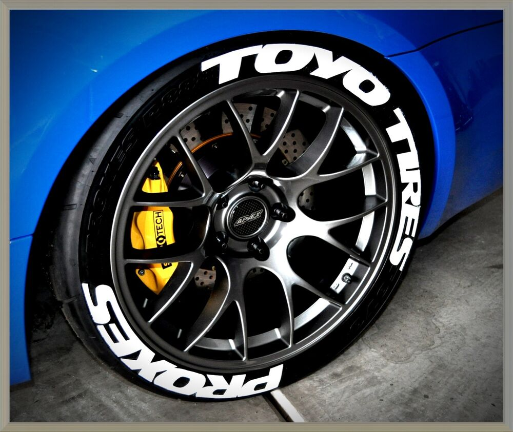 Permanent tire letters toyo tires proxes 17 18 19 for Sell em all motors