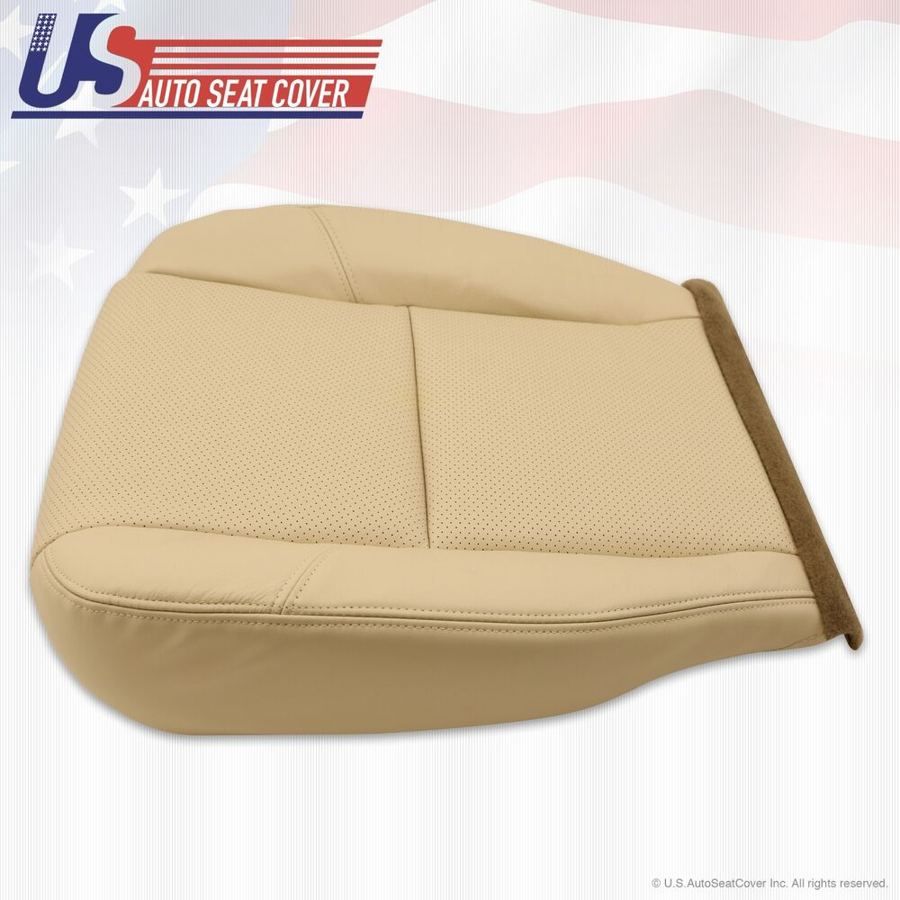 Cadillac Escalade 3rd Row Seats: 2008 Cadillac Escalade Driver Side Seat Bottom Leather Cover Tan Perforated